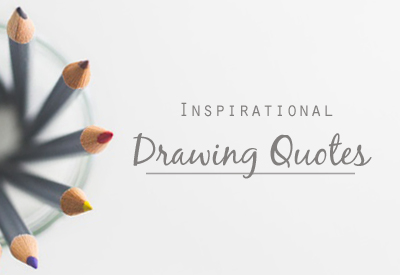 Inspirational Drawings quotes