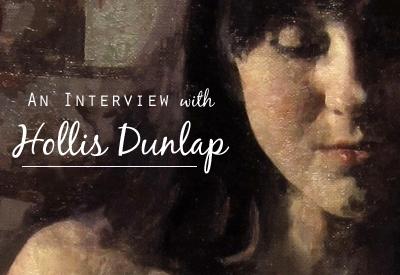 An Interview with Hollis Dunlap